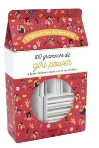 100 grammes de girl-power à faire infuser dans votre quotidien