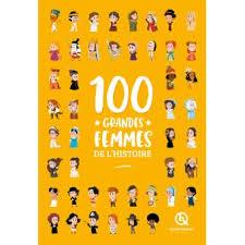 L'Encyclopédie : 100 grandes femmes