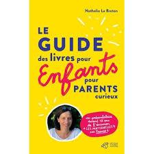Guide des livres pour enfants pour parents curieux