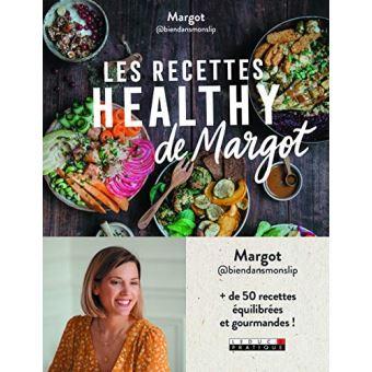 Les recettes healthy de Margot