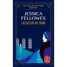 Les sœurs Mitford enquêtent - Tome 2 : L'assassin du train
