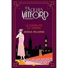Les soeurs Mitford mènent l'enquête -Tome 1 : Le Gang de la Tamise