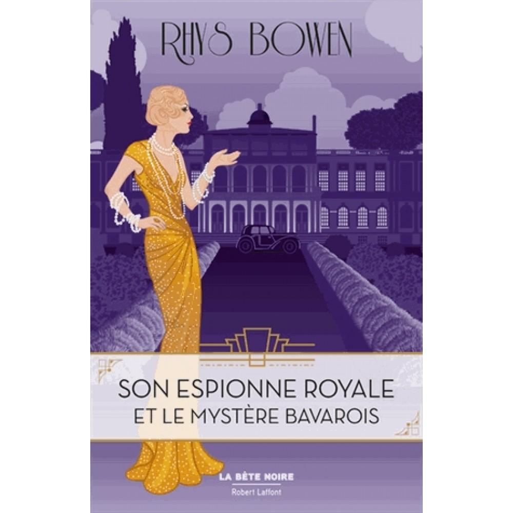 Son Espionne Royale - Tome 2 : Son Espionne Royale et le mystère bavarois