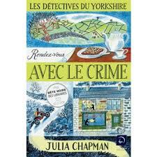 Les Détectives du Yorkshire, tome 1 : Rendez-vous avec le crime