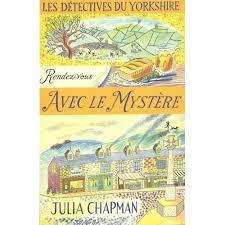 Les Détectives du Yorkshire, tome 3 : Rendez-vous avec le mystère