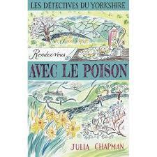 Les Détectives du Yorkshire, tome 4 : Rendez-vous avec le poison