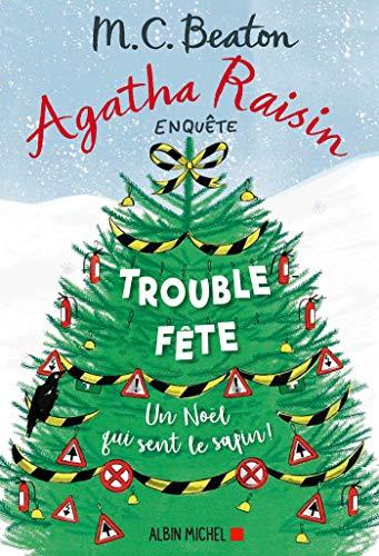Agatha Raisin enquête, tome 21 : Trouble-fête
